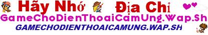 game cho dien thoai cam ung